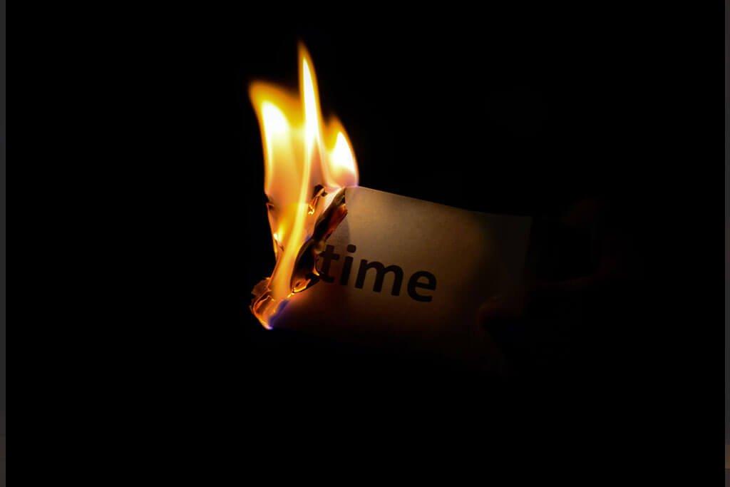 Burning Up Time