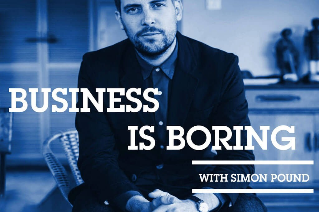 Business is boring podcast